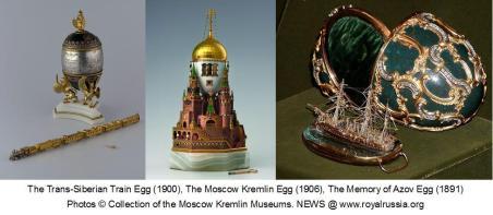 The trans siberian Egg 1900 The Moscow Kremlin Egg 1906, the memory of Azov Egg 1891
